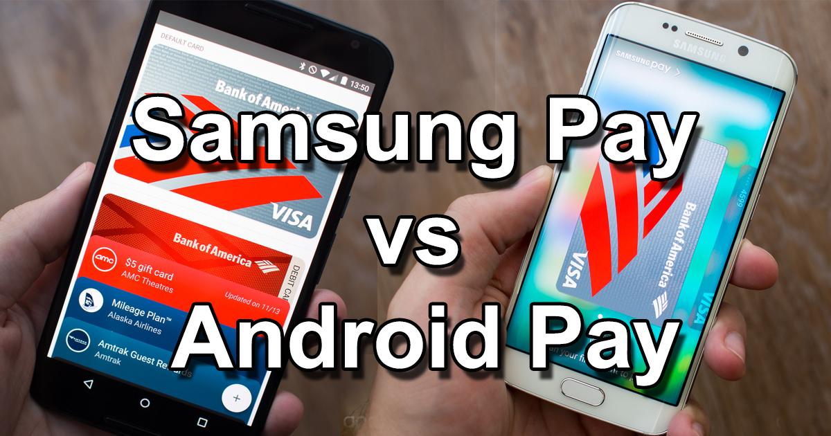 Samsung Pay и Android Pay