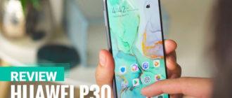 Полный обзор флагмана Huawei P30